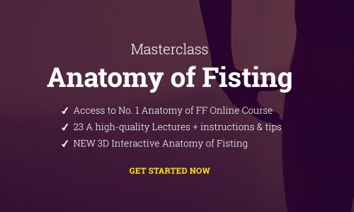 MASTER CLASS – Extended Anatomy of Anal Fisting