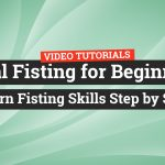 Anal Fisting for Beginners – Learn Fisting Skills Step by Step