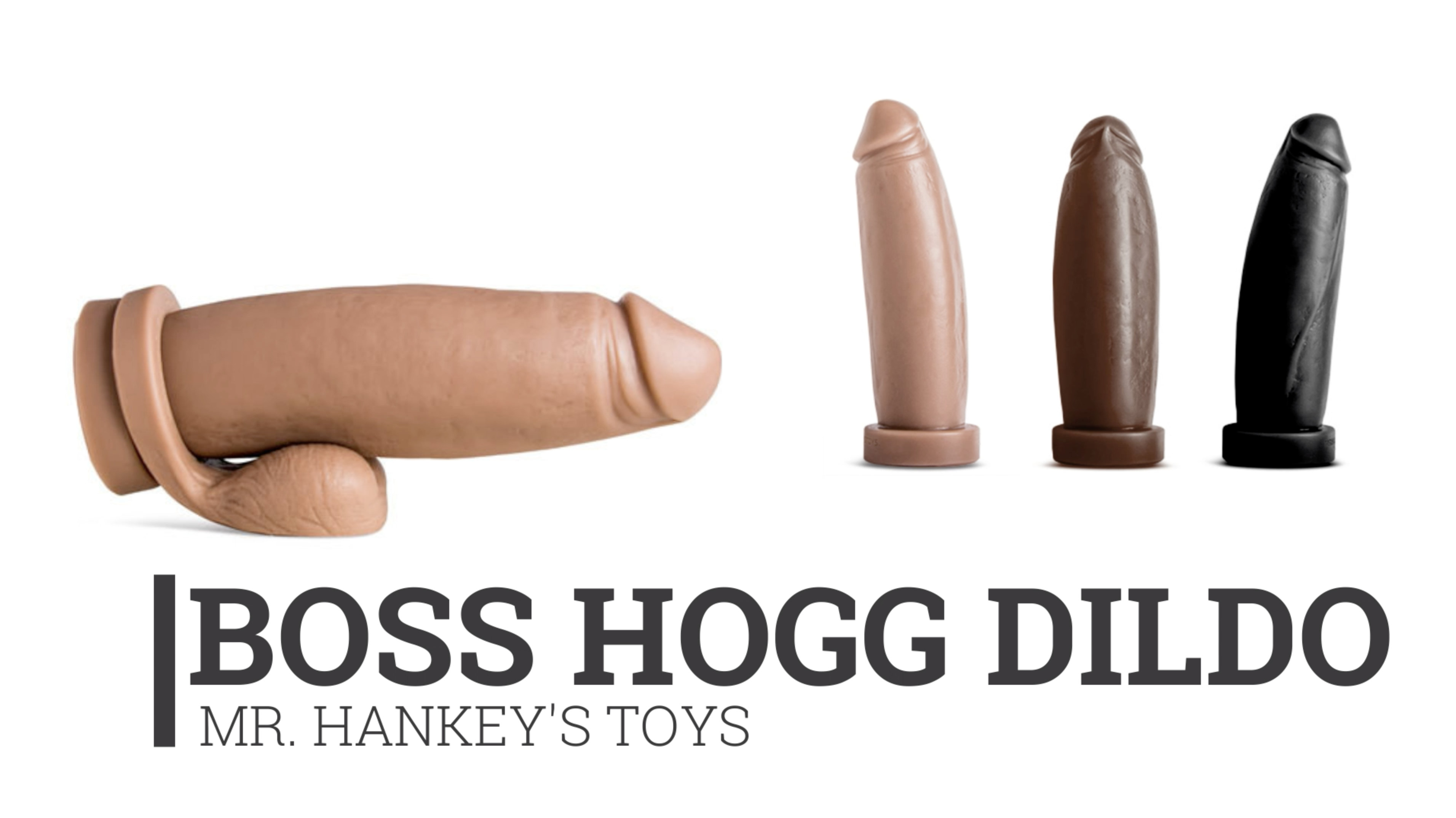 How to choose right size Mr. Hankey's the Boss Hogg dildo - Try us New online Tools which lets you specify the right size for you