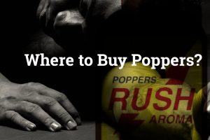 Where to Buy Poppers